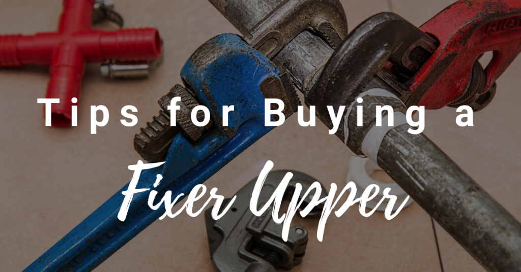 Fixer Upper Tips