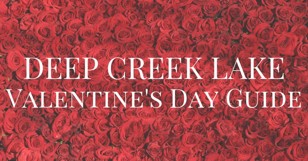 Deep Creek Valentine's Day