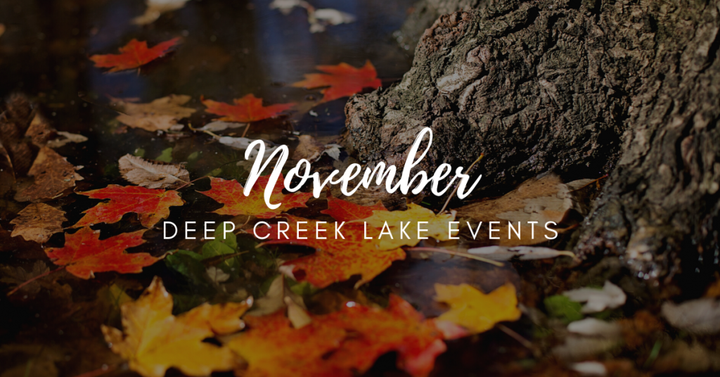 Deep Creek November Events