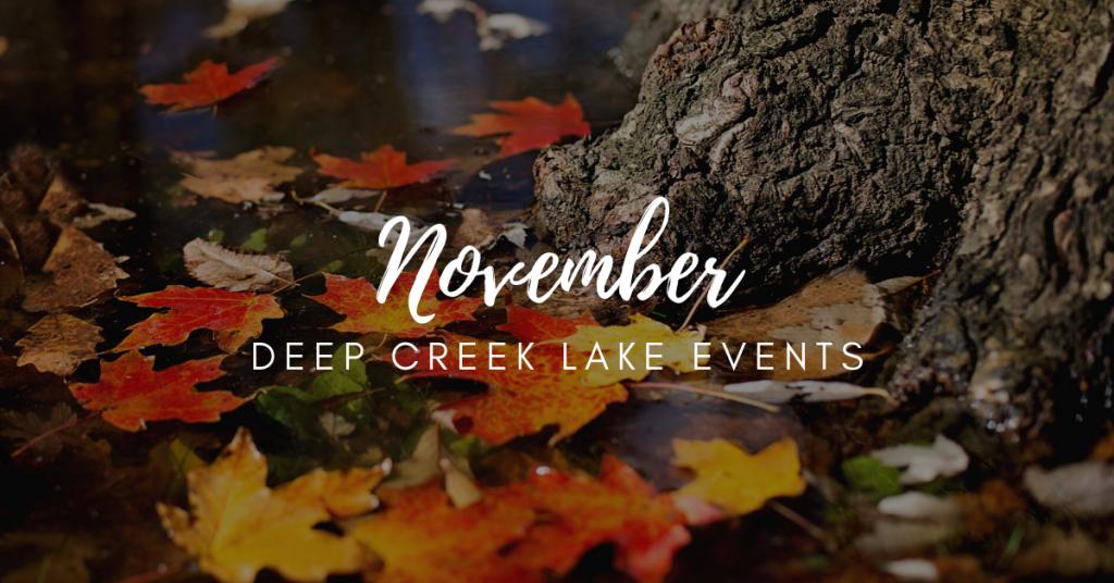 Deep Creek November Events