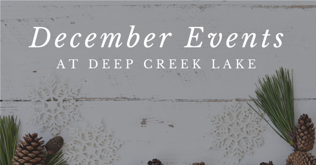 December Deep Creek Events