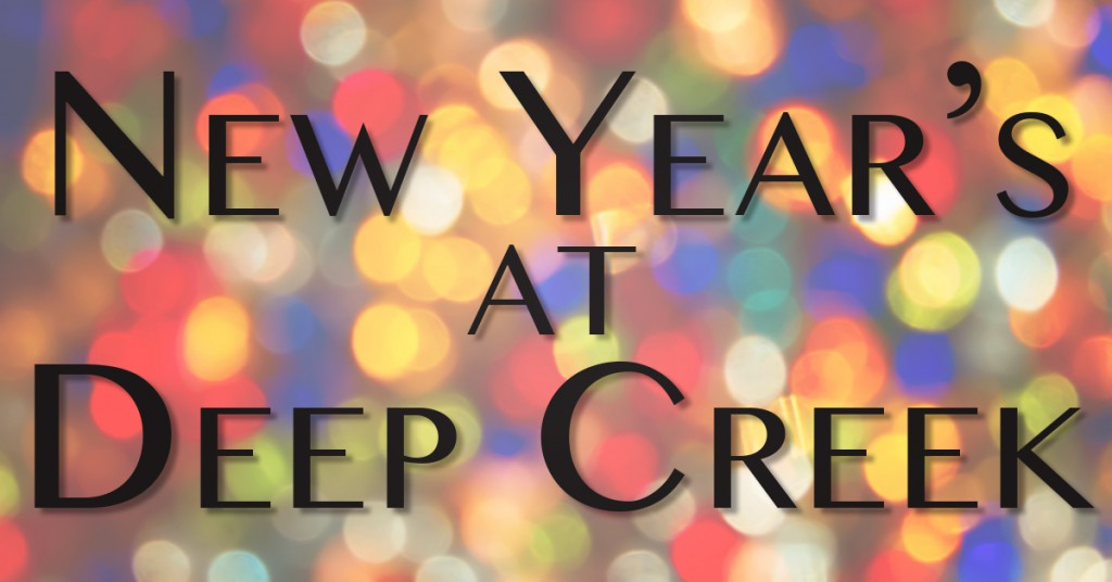 Deep Creek New Year's Getaways