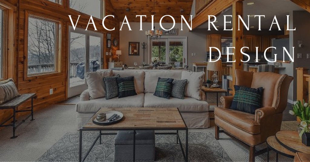 vacation rental design