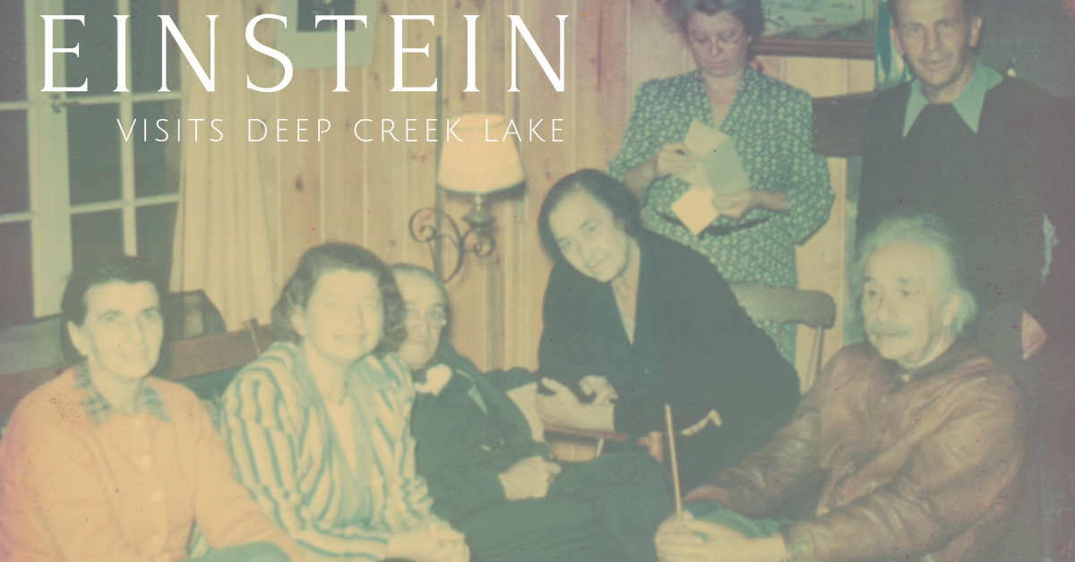 einstein visits deep creek lake