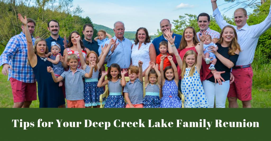 Tips for Your Deep Creek Lake Family Reunion