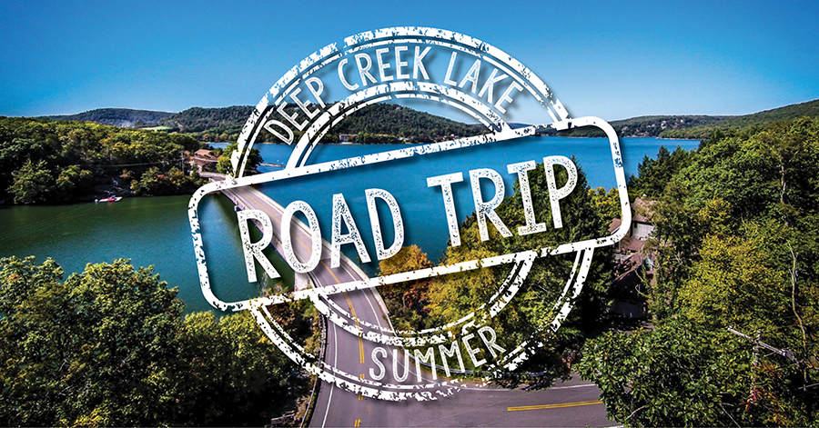 Deep Creek Lake Summer Road Trip