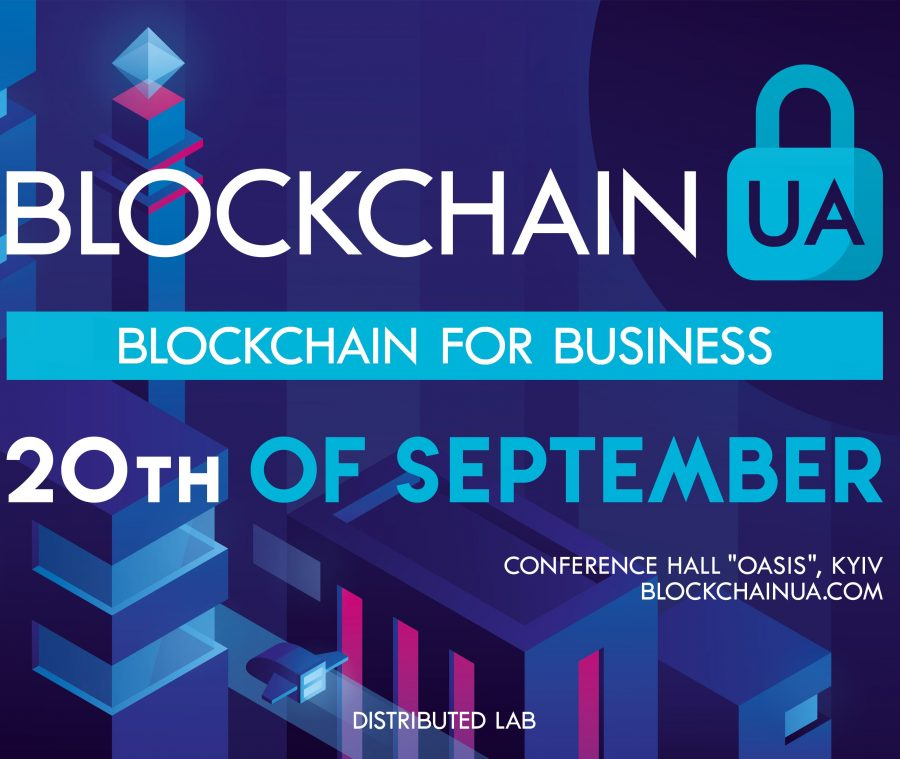 BlockchainUA 2019 to carry out the largest conference in Ukraine