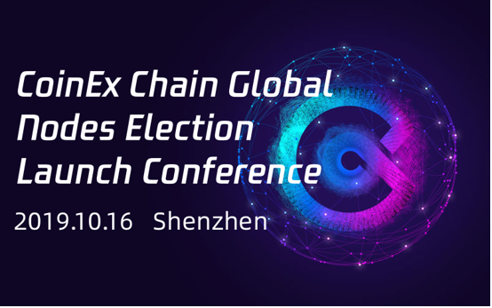 CoinEx Chain Global Conference to announce a number of partners