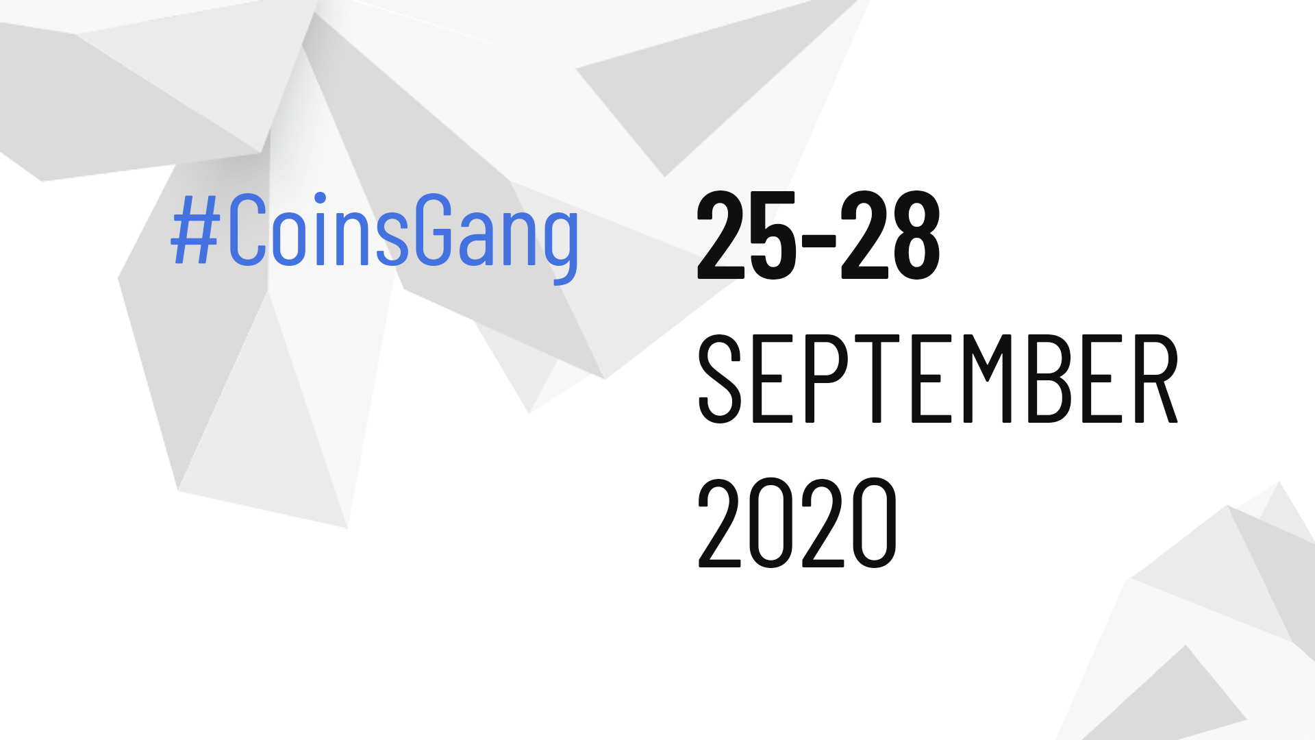"COINSBANK BRAND NEW GLOBAL EVENT ""COINSGANG WEEKEND"" POSTPONED TO 25-28 SEPTEMBER DUE TO COVID-19"