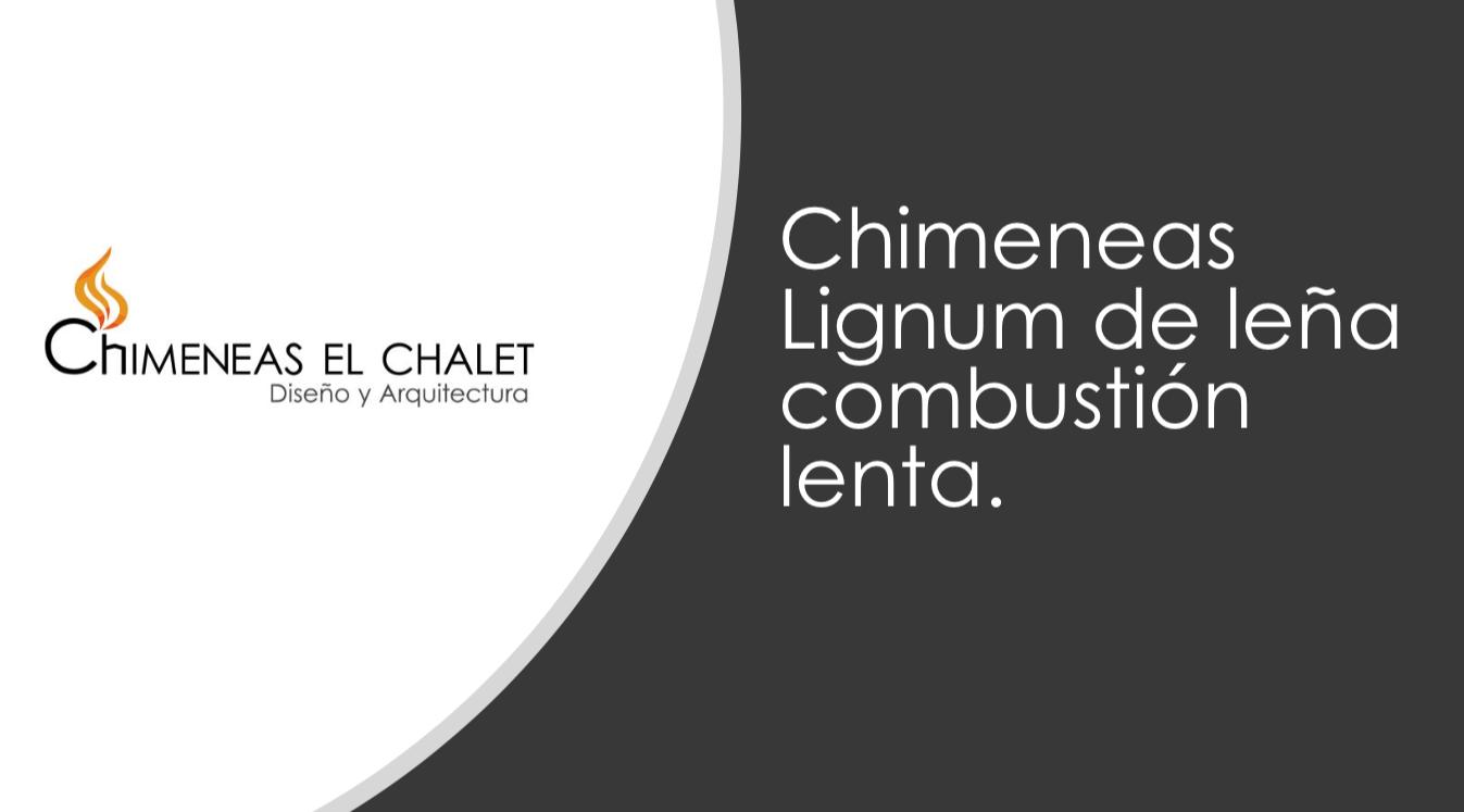 Portafolio Chimeneas Lignum de lena combustion lenta. - Chimeneas Bogotá