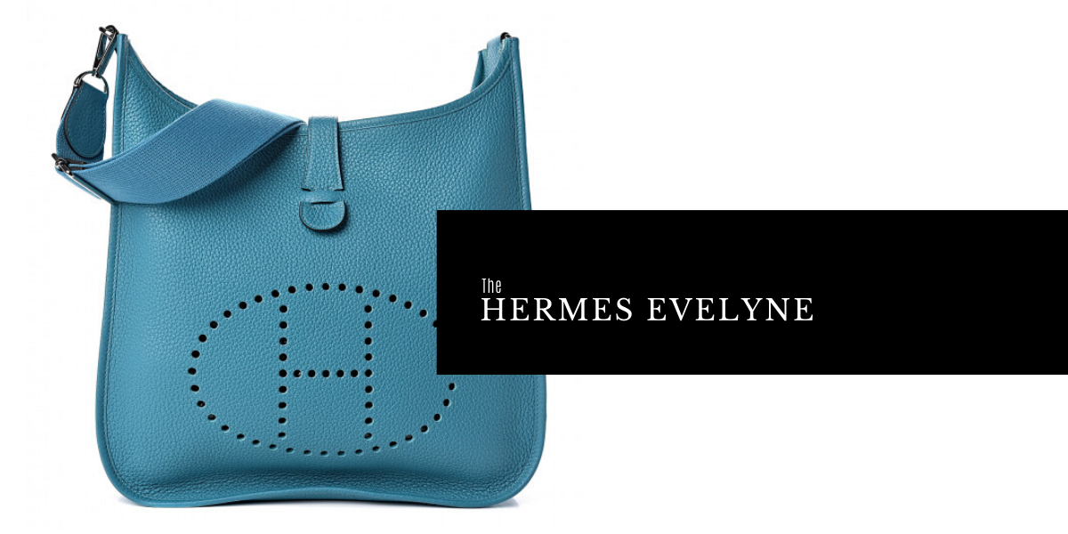 Hermes Evelyne Bag List Guide