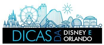 Dicas da Disney e Orlando