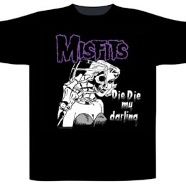Mistfits Shortsleeve T-Shirt Die Die My Darling