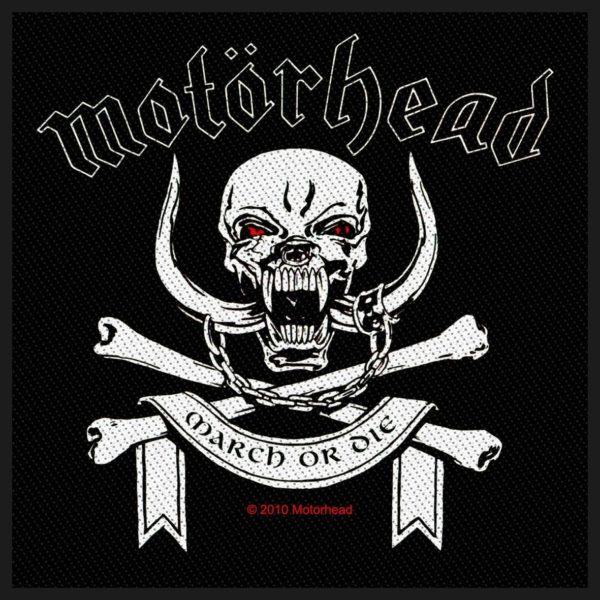 Motorhead Woven Patch March Or Die.