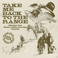 Take Me Back to the Range: Selections from Western Jubilee R