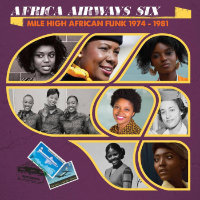Africa Airways Six (Mile High Funk 1974 - 81)
