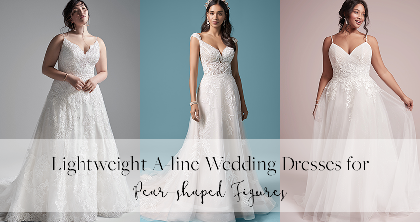 Models Wearing Lightweight A-line Wedding Dresses for Pear-shaped Brides