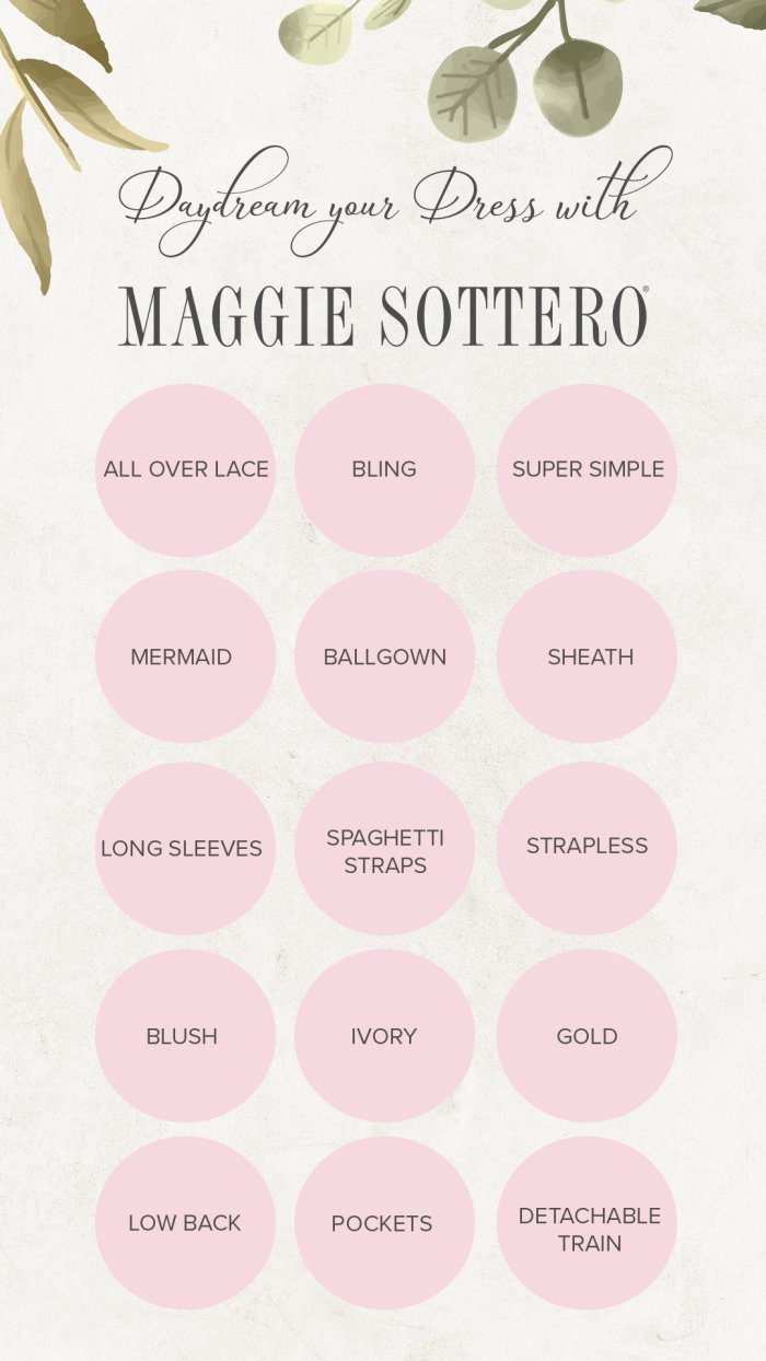 Maggie Sottero Bridal Bingo of Dream Your Wedding Dress with Us