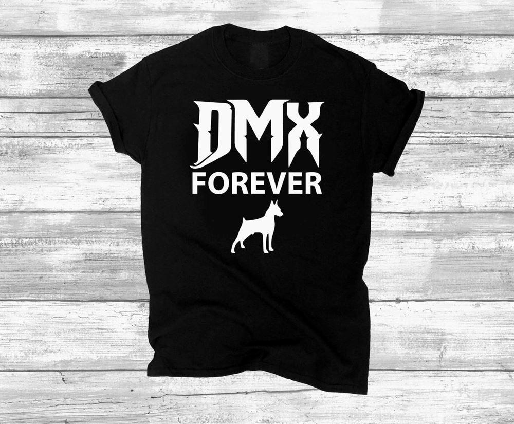 Dmx Forever Shirt Dmx Ruff Ryders Unisex Shirts Dmx Fan Gift Ruff Ryde