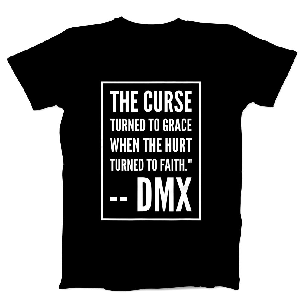 Dmx Quote Tshirt For Men And Women