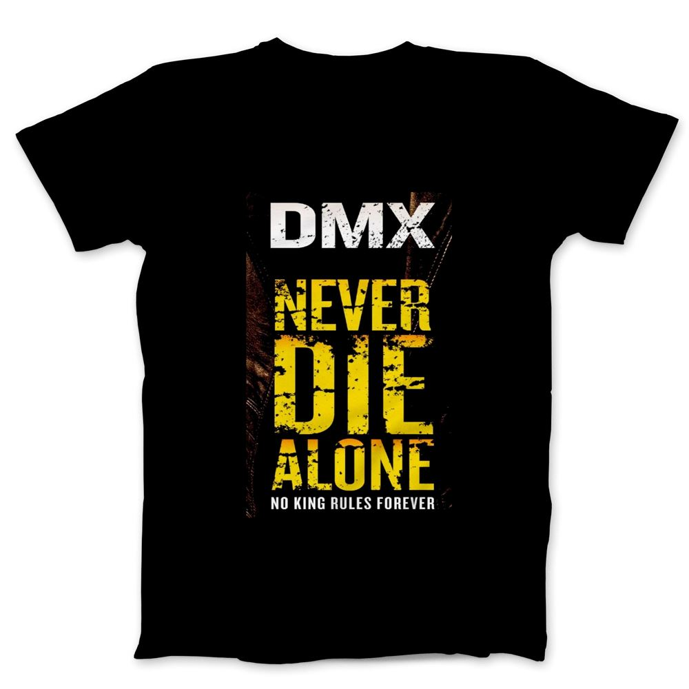 Dmx T Shirt - Never Die Alone Shirt