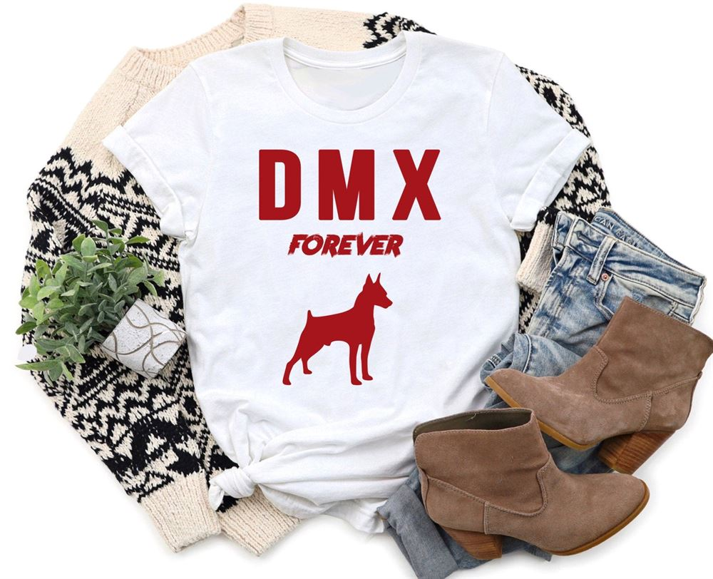 Rip Dmx Rest In Peace Dmx Dmx Shirt Dmx Forever Rap Music Shirt Rapper