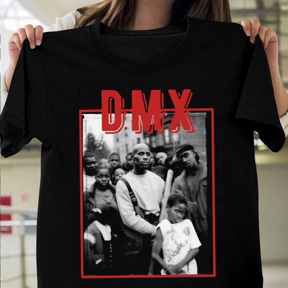 Rip Dmx Shirtdmx Rapper Shirtdark Man X Shirtlegends Never Die Dmx Shi