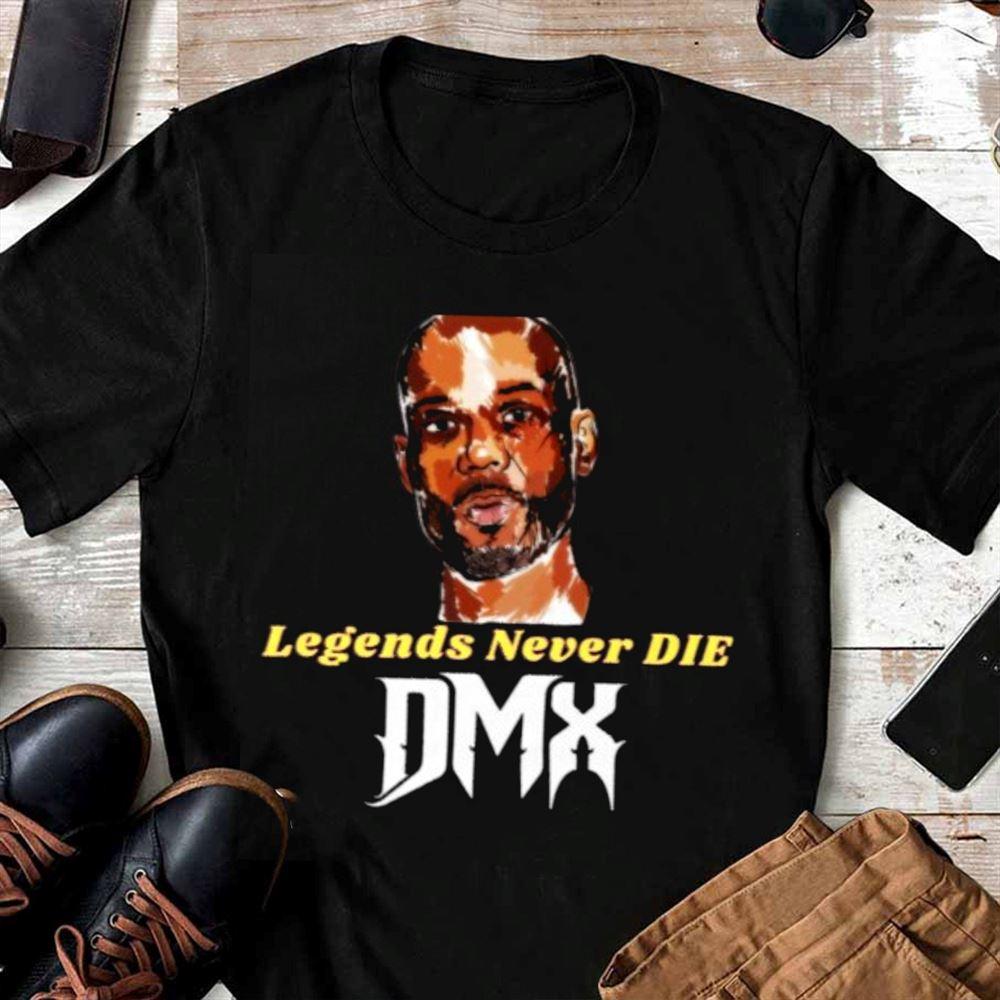 Rip Dmx Shirtdmx Rapper Shirtlegends Never Die Dmx Shirt Trending Unis
