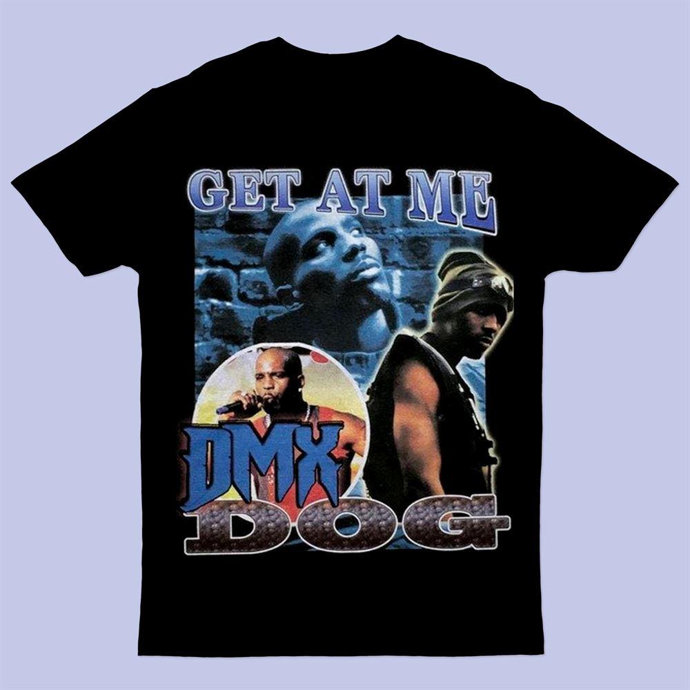 Vintage Dark Man X Dmx - Get At Me Dmx Dog Rap Hip Hop T-shirt T-shirt
