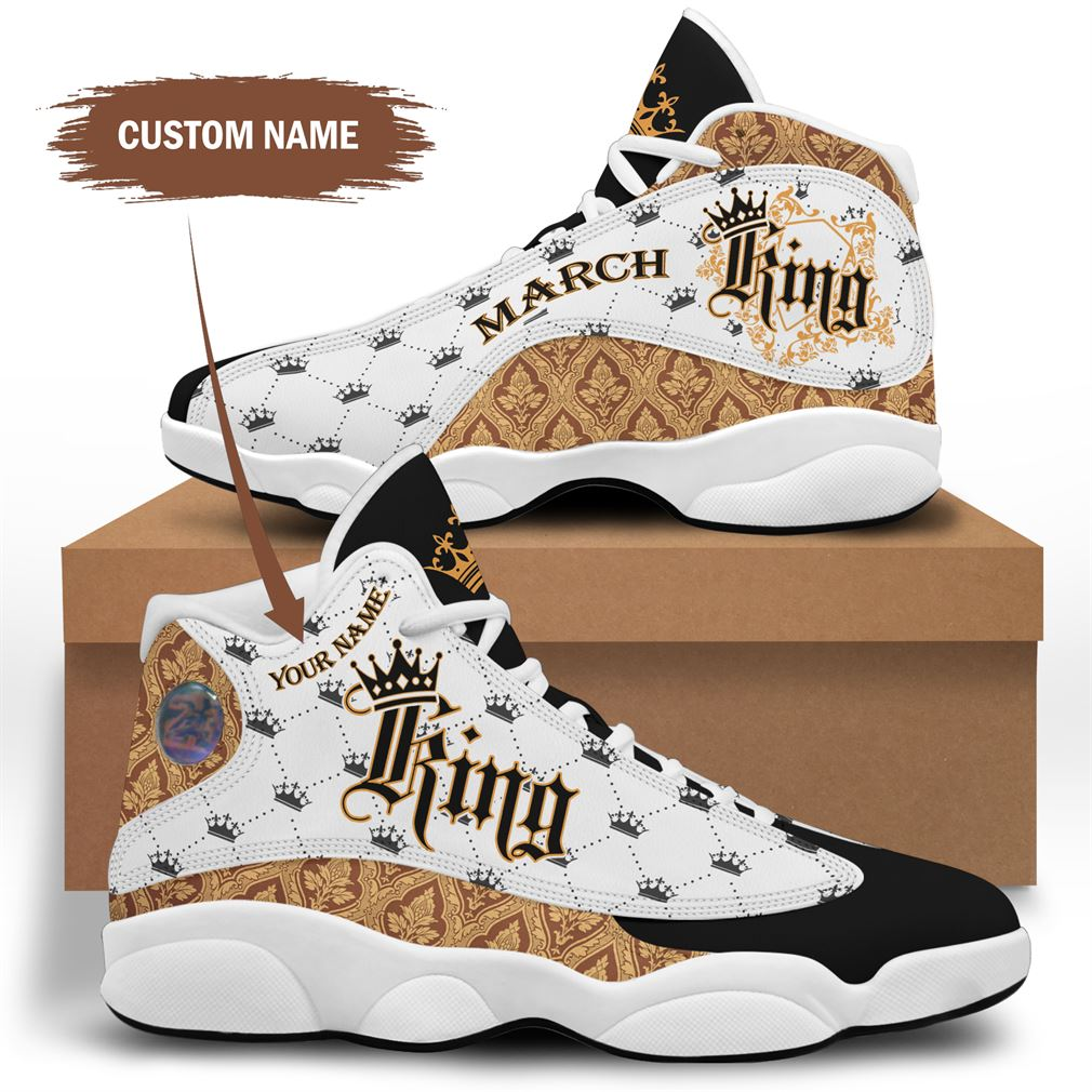 March Birthday Air Jordan 13 Shoes Personalized Sneakers Sport V04 Full Size