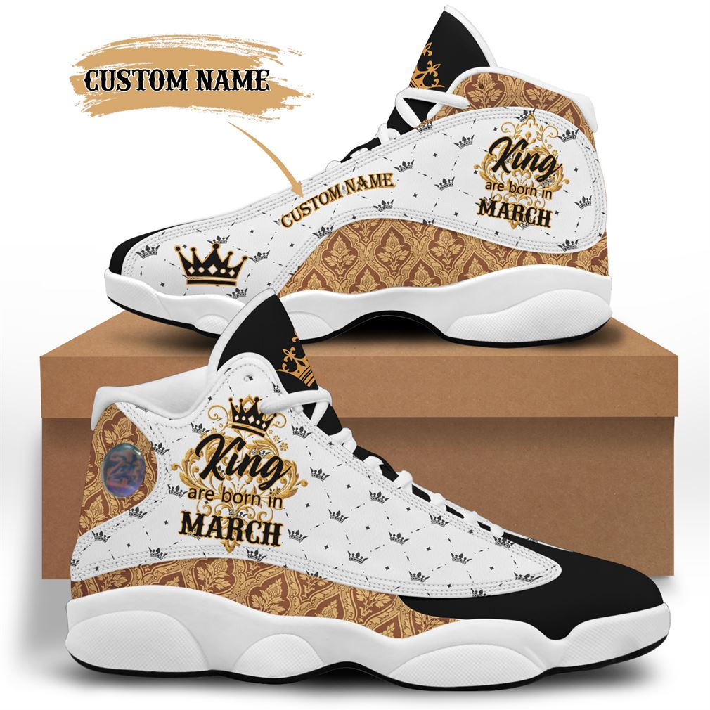 March Birthday Air Jordan 13 Shoes Personalized Sneakers Sport V05 Full Size