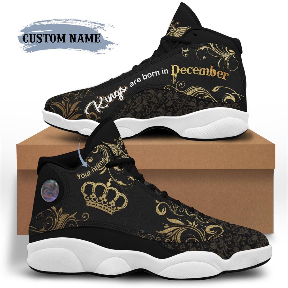December Birthday Air Jordan 13 December Shoes Personalized Sneakers Sport V015