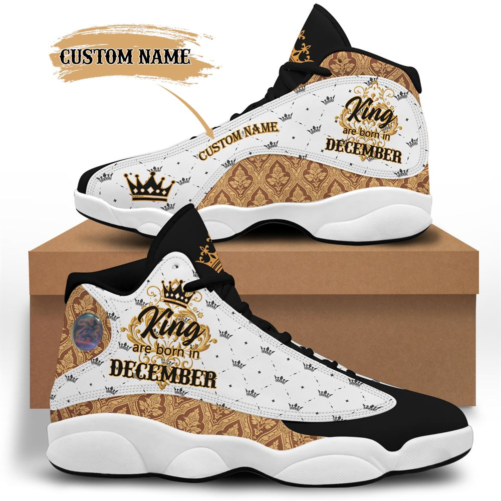 December Birthday Air Jordan 13 December Shoes Personalized Sneakers Sport V09