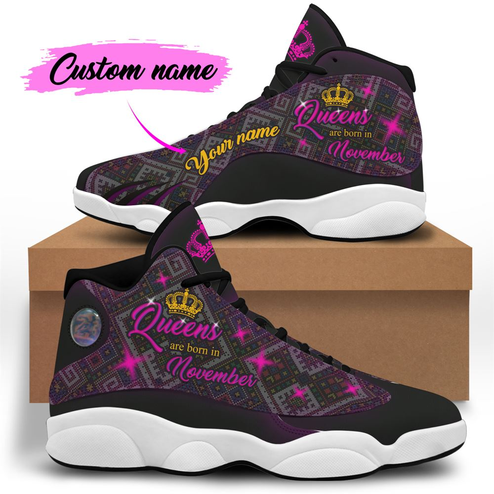 November Birthday Air Jordan 13 November Shoes Personalized Sneakers Sport V026