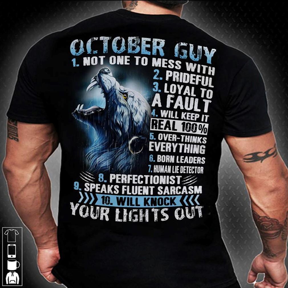 Lights 10 Rules October Guy Tshirt