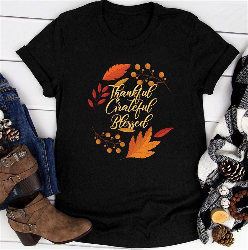 Thankful Grateful Blessed Tshirt Thanksgiving Shirt Thanksgiving Shirts Turkey Shirt Happy Thanksgiving The Smith Blessed Shirt