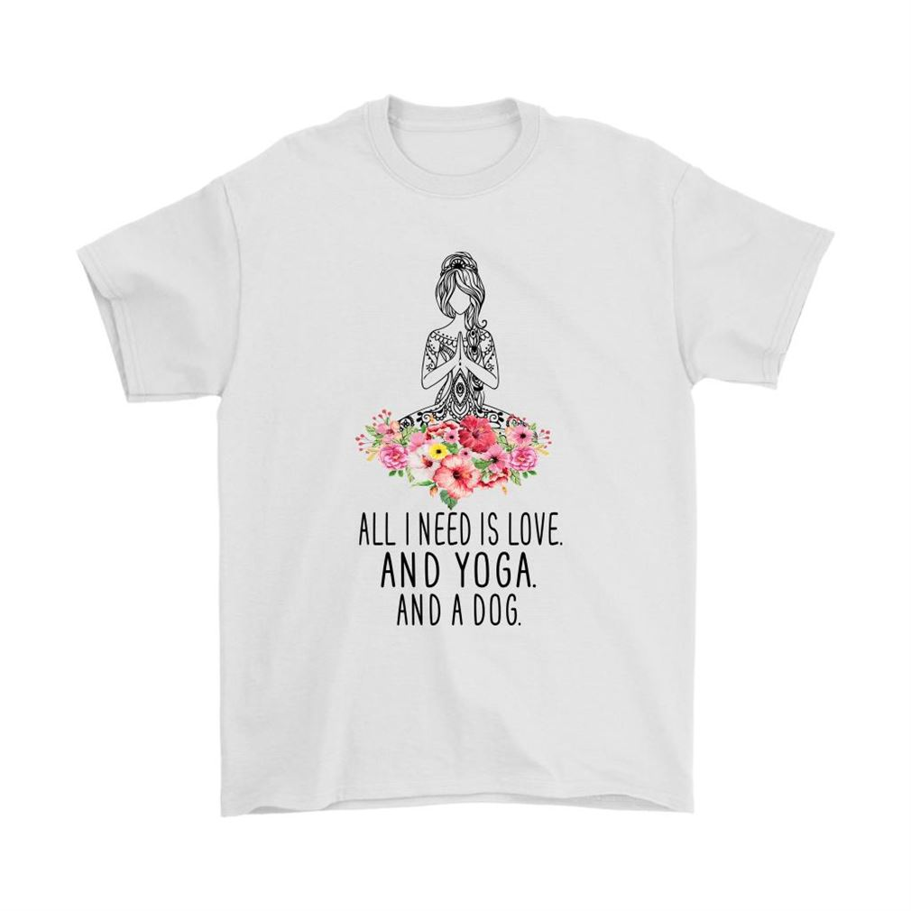 All I Need Is Love And Yoga And A Dog Girl Yoga Floral Shirts Plus Size Up To 5xl