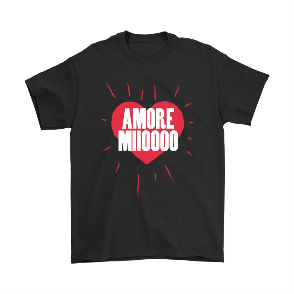 Amore Mio My Love Loving Heart Amore Miioooo Shirts Plus Size Up To 5xl
