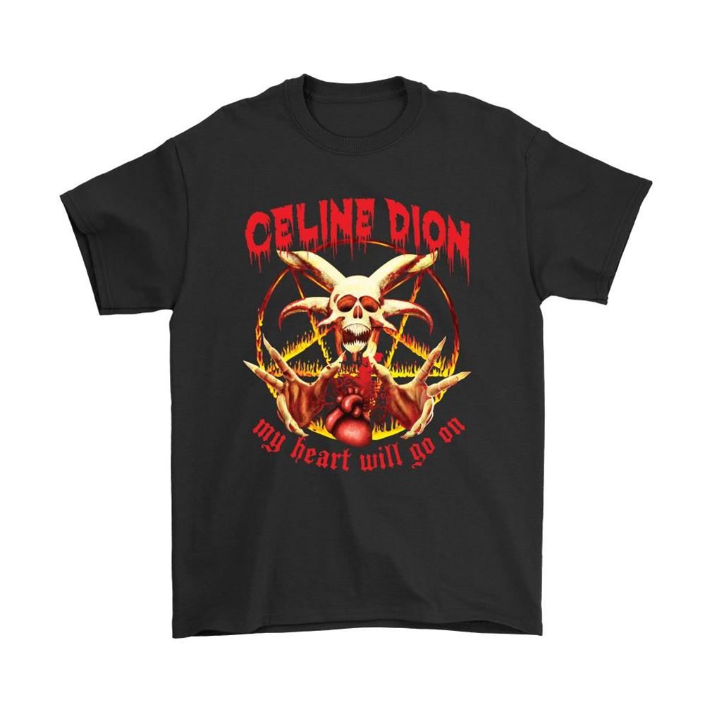 Celine Dion My Heart Will Go On Satanic Shirts Full Size Up To 5xl