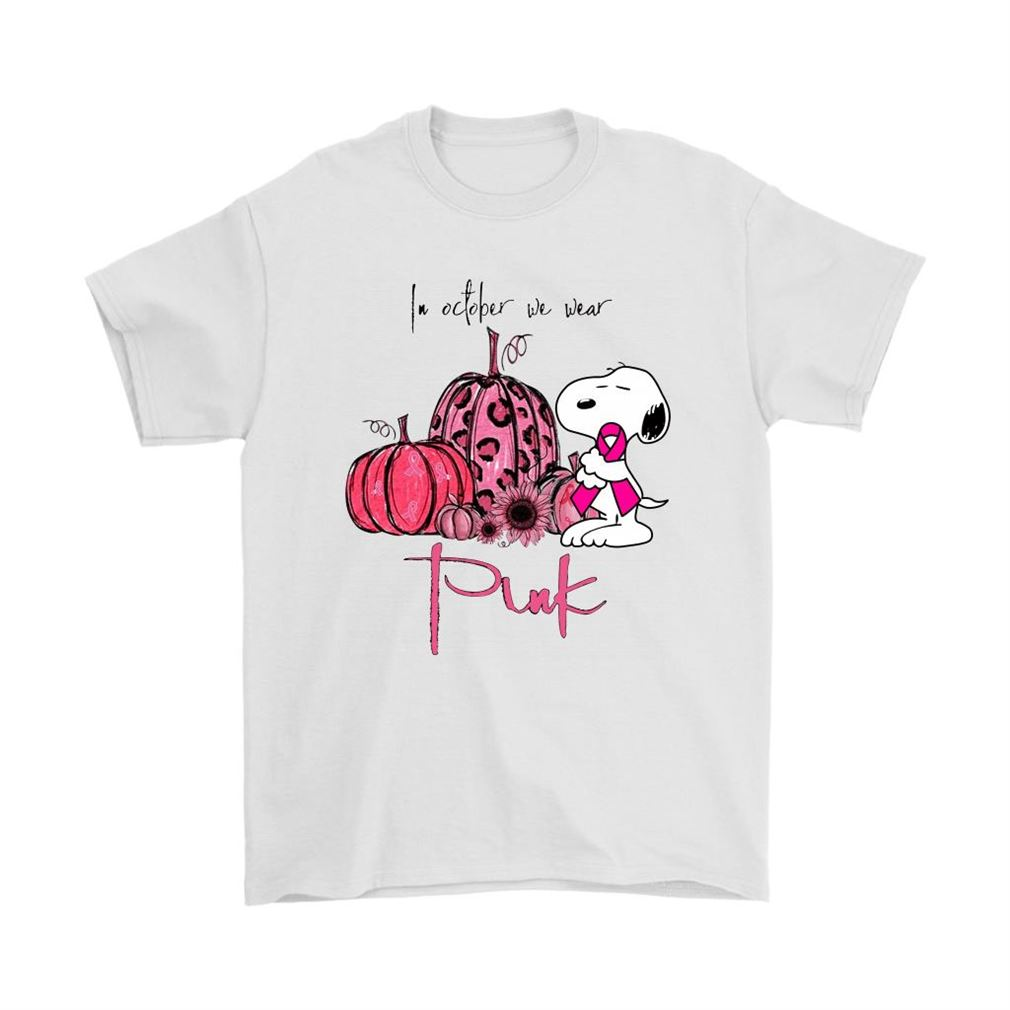 Snoopy In October We Wear Pink Ribbon Breast Cancer Awareness Shirts Size Up To 5xl