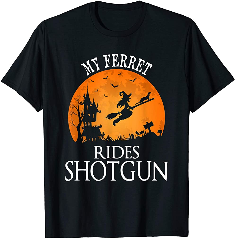 Ferret Rides Shotgun Animal Lover Halloween Party Gift T-shirt Size Up To 5xl