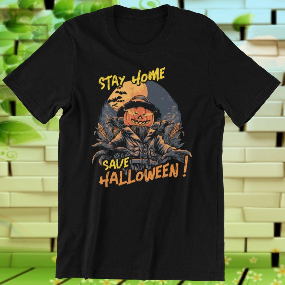 Halloween Shirt Stay Home Save Halloween