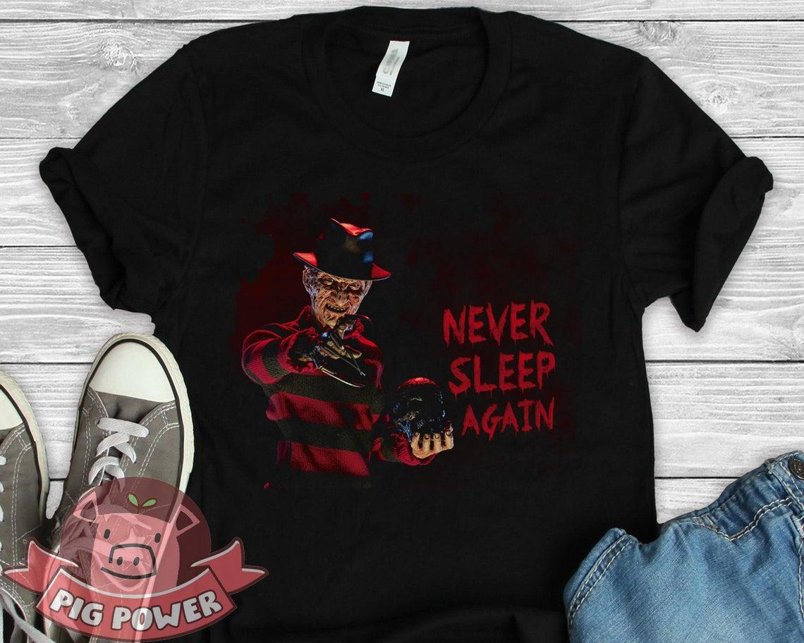 Never Sleep Again Shirt Freddy Krueger T-shirt
