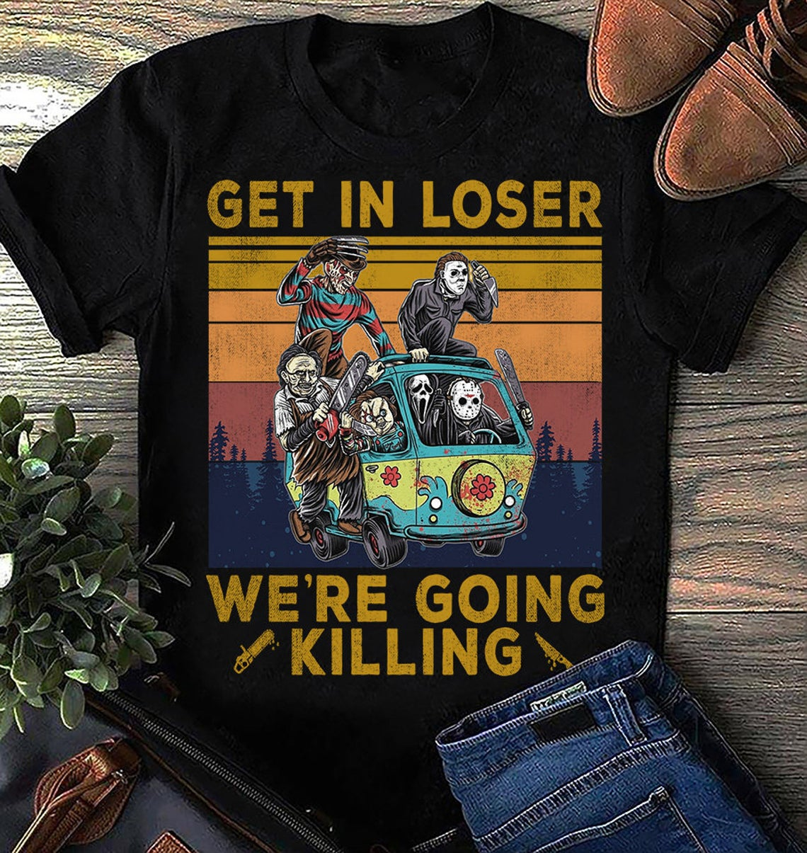 05 Vintage Halloween Get In Loser Were Going Killing Funny Shirt