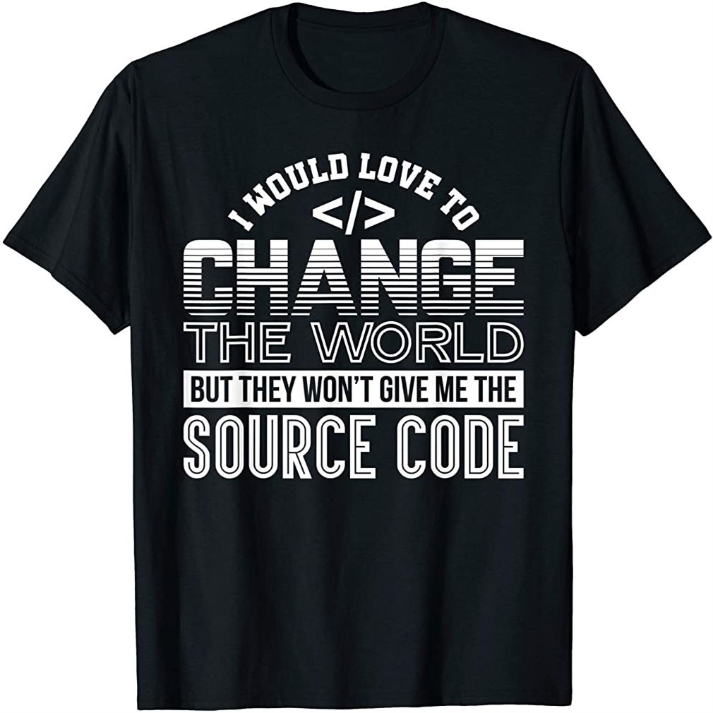 Developer Funny Tech Support Coding Source Code Gear Size Up To 5xl