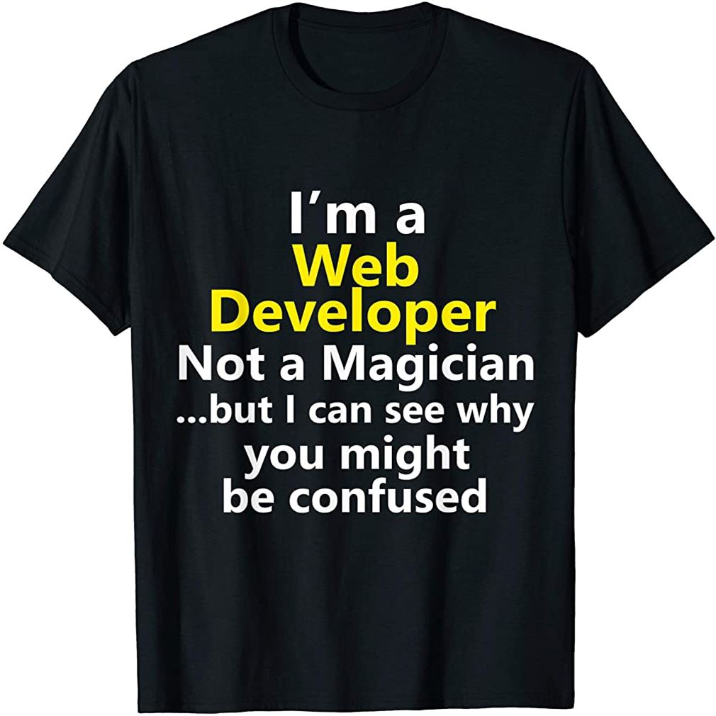 Web Developer Development Job It Html Css Career Tech Gift Size Up To 5xl