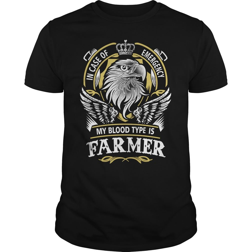 Farmer In Case Of Emergency My Blood Type Is Farmer Size Up To 5xl