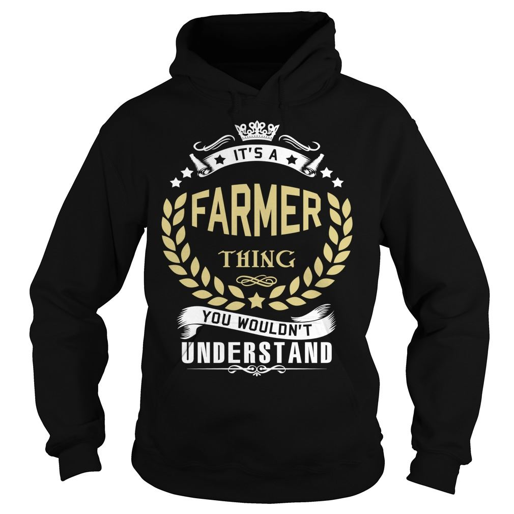 Farmer Its A Farmer Thing You Wouldnt Understand Size Up To 5xl