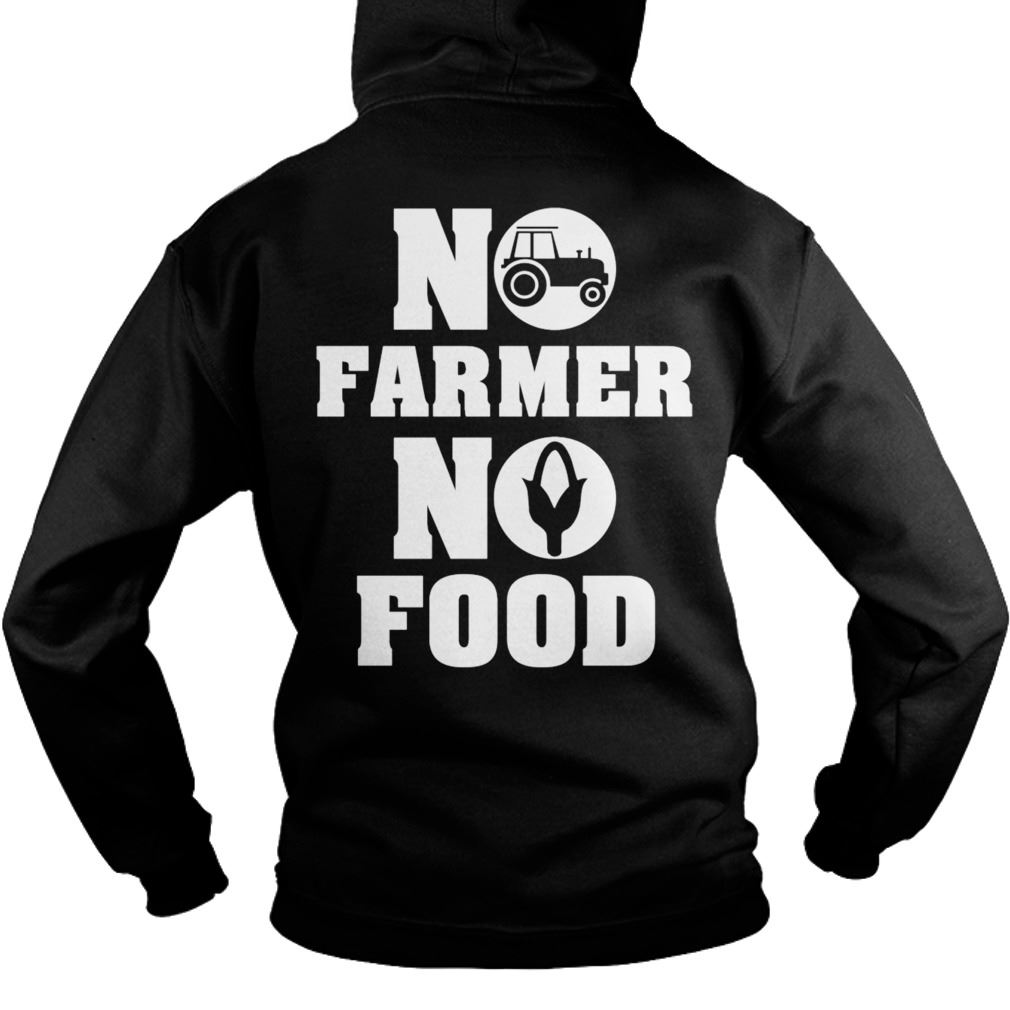 No Farmer No Food Hodies Size Up To 5xl