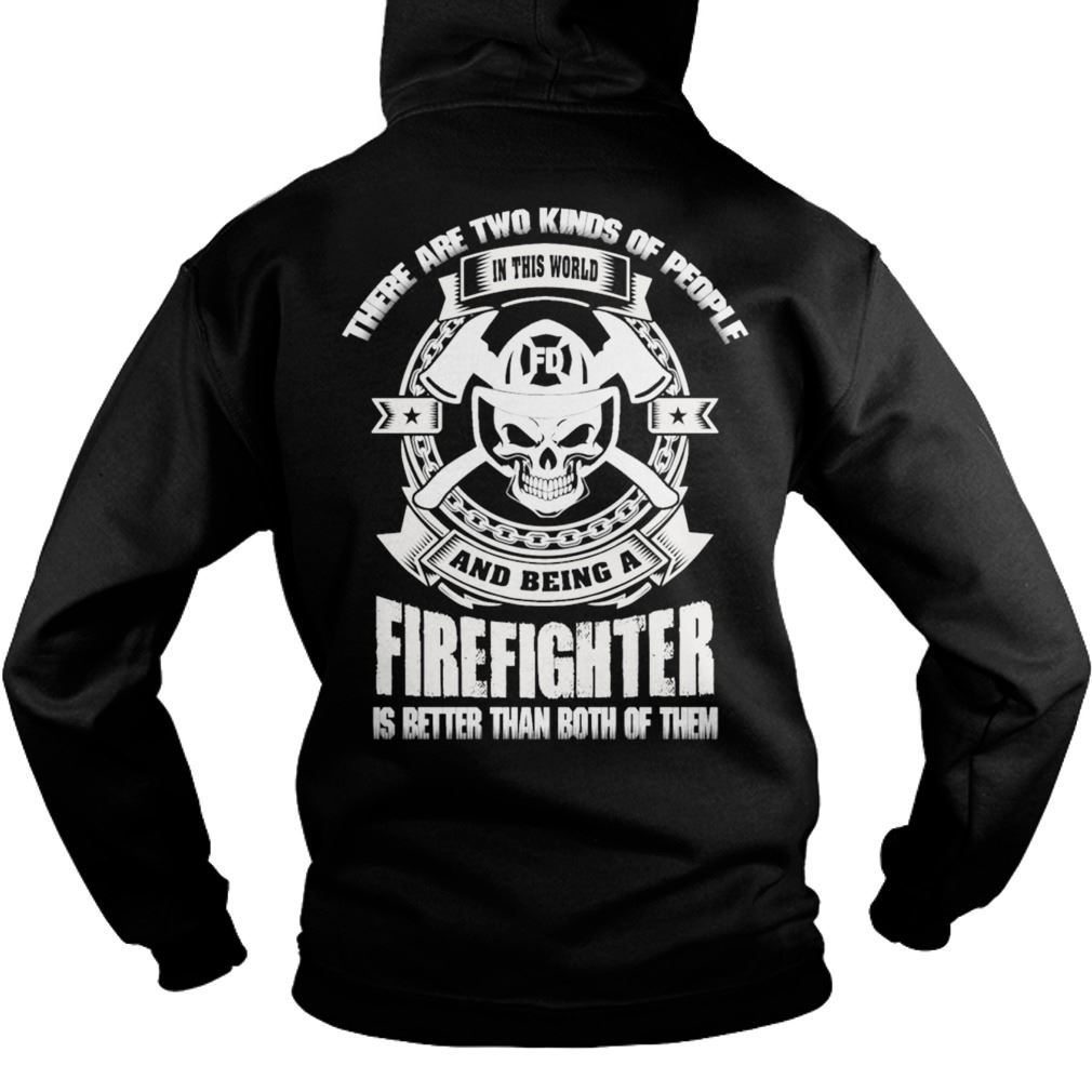 Firefighter Funny Firefighter Best Hoodie Plus Size Up To 5xl